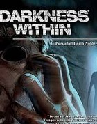 Постер к игре Darkness Within: In Pursuit of Loath Nolder