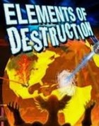 Постер к игре Elements of Destruction