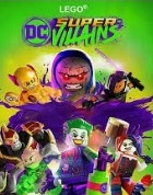 Постер к игре Lego DC Super-Villains