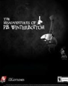 Постер к игре The Misadventures of P.B. Winterbottom