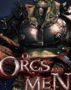 Постер к игре Of Orcs and Men