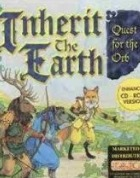 Постер к игре Inherit the Earth: Quest for the Orb